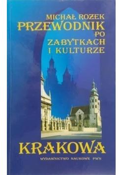 Przewodnik po zabytkach i kulturze Krakowa