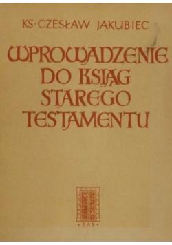 Wprowadzenie do ksiąg Starego Testamentu