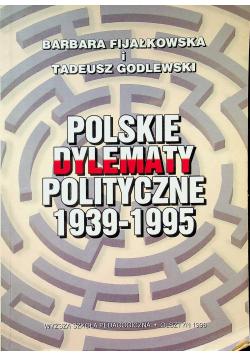 Polskie dylematy polityczne 1939 1995