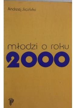 Młodzi o roku 2000