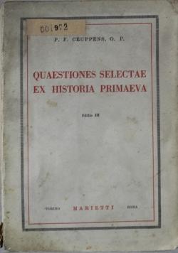 Quaestiones selectae ex historia primaeva