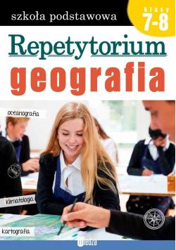 Repetytorium. Geografia kl. 7-8
