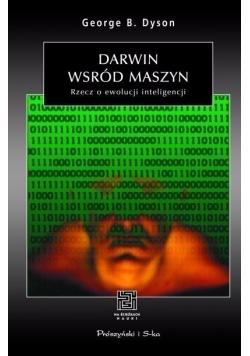 Darwin wśród maszyn Rzecz o ewolucji inteligencji