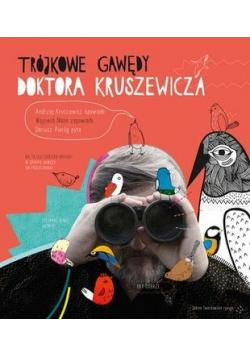 Trójkowe gawędy doktora Kruszewicza