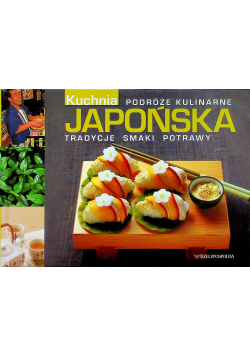 Kuchnia japońska Podróże kulinarne