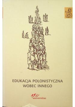 Edukacja polonistyczna wobec Innego