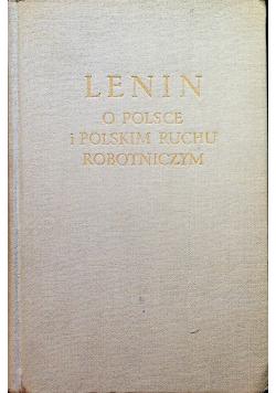 Lenin o Polsce i polskim ruchu robotniczym