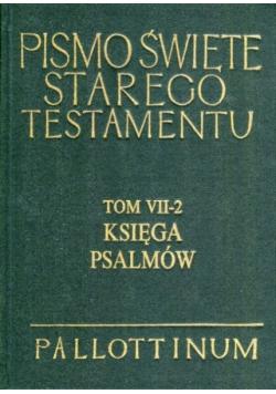 Pismo Święte Starego Testamentu Tom VII 2 Księga Psalmów
