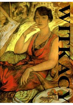 Stanisław Ignacy Witkiewicz 1885 - 1939 Katalog dzieł malarskich
