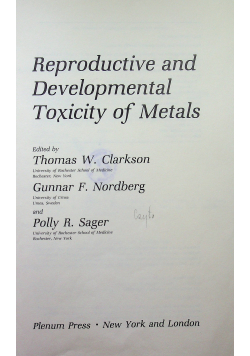 Reproductive and Developmental Toxicity of Metals