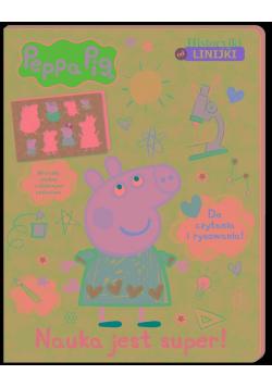 Peppa Pig Historyjki od linijki Nauka jest super!