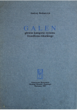 Galen główne kategorie systemu filozoficzno lekarskiego