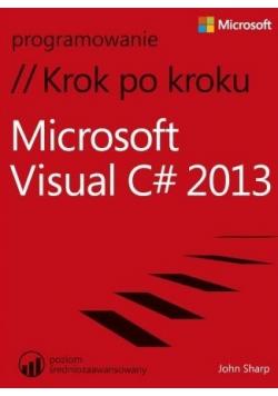 Microsoft Visual C 2013 Krok po kroku