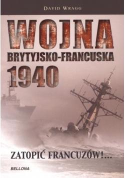 Wojna brytyjsko francuska 1940 Zatopić Francuzów