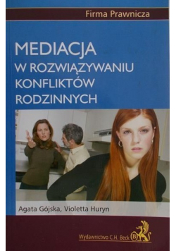 Mediacja w rozwiązywaniu konfliktów rodzinnych