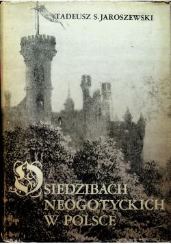 O siedzibach neogotyckich w Polsce