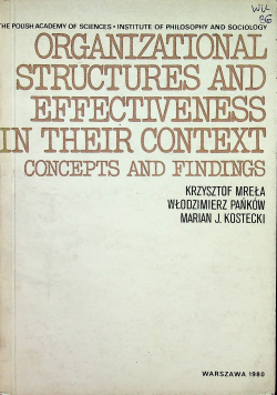 Organizational structures and Effectiveness in their context