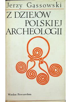 Z dziejów polskiej archeologii