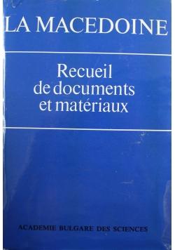 La Macedoine Recueil de documents et materiaux