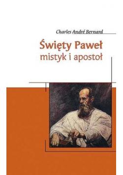 Święty Paweł mistyk i apostoł