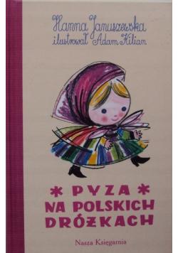 Pyza na polskich dróżkach część 1