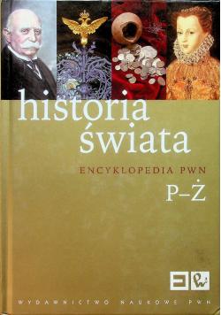 Historia świata Encyklopedia PWN Tom P do Ż