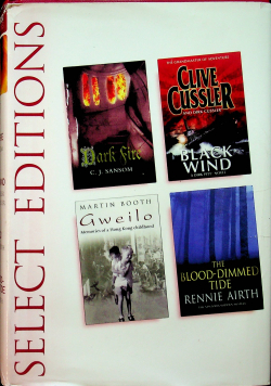 Select editions Black wind The blood dimmed tide Gweilo Dark fire