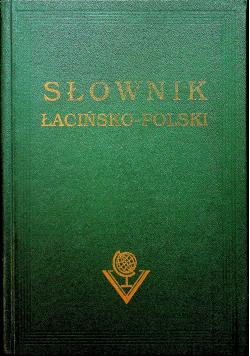 Słownik łacińsko - polski Reprint z 1925 r.