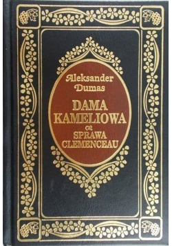 Dama Kameliowa & Sprawa Clemenceau
