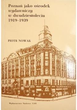 Poznań jako ośrodek wydawniczy w dwudziestoleciu 1919 1939
