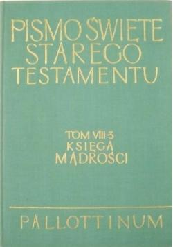 Pismo Święte Starego Testamentu Tom VIII 3 Księga Mądrości