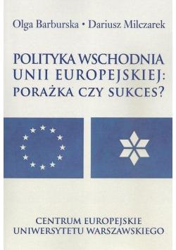 Polityka wschodnia Unii Europejskiej