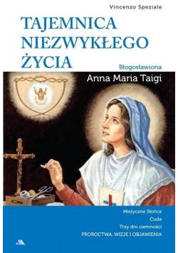 Tajemnica niezwykłego życia Błogosławiona Anna Maria Taigi