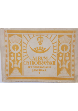 Album Ostrobramskie reprint z 1927 r