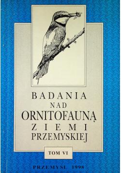 Badania nad ornitofauną ziemi Przemyskiej Tom VI