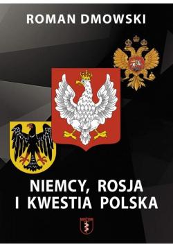 Niemcy, Rosja i Kwestia polska TW