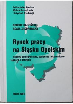 Rynek pracy na Śląsku Opolskim