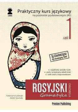 Rosyjski w tłumaczeniach Gramatyka Część 1