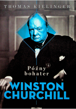 Późny bohater Winston Churchill