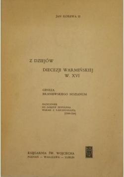 Z dziejów diecezji warmińskiej w XVI w.