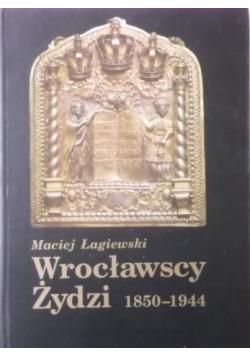 Wrocławscy żydzi 1850 1944