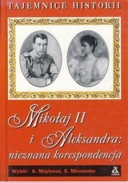 Mikołaj II i Aleksandra nieznana korespondencja
