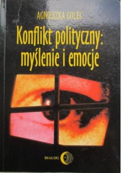 Konflikt polityczny myślenie i emocje