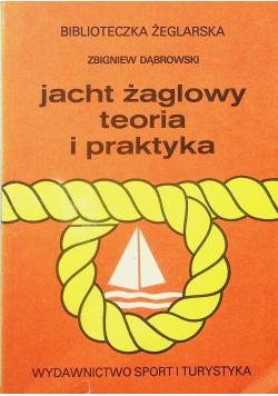 Jacht żaglowy teoria i praktyka