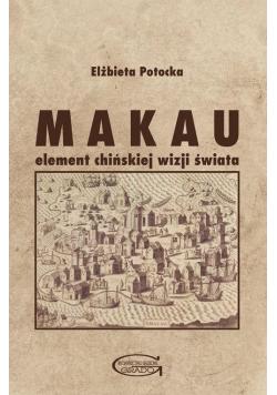 Makau - element chińskiej wizji świata