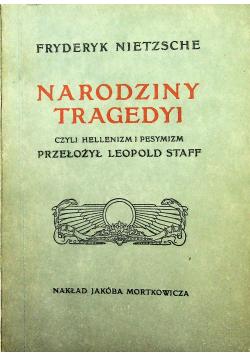 Narodziny Tragedyi reprint z 1907 r