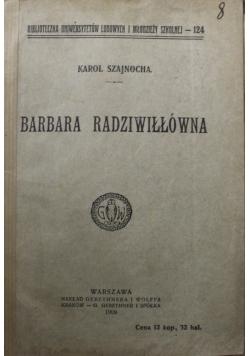 Barbara Radziwiłłówna 1909 r.