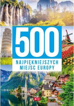 500 najpiękniejszych miejsc Europy Nowa