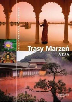 Trasy marzeń  Azja