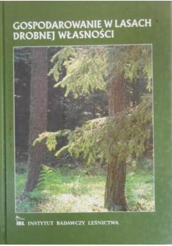 Gospodarowanie w lasach drobnej własności